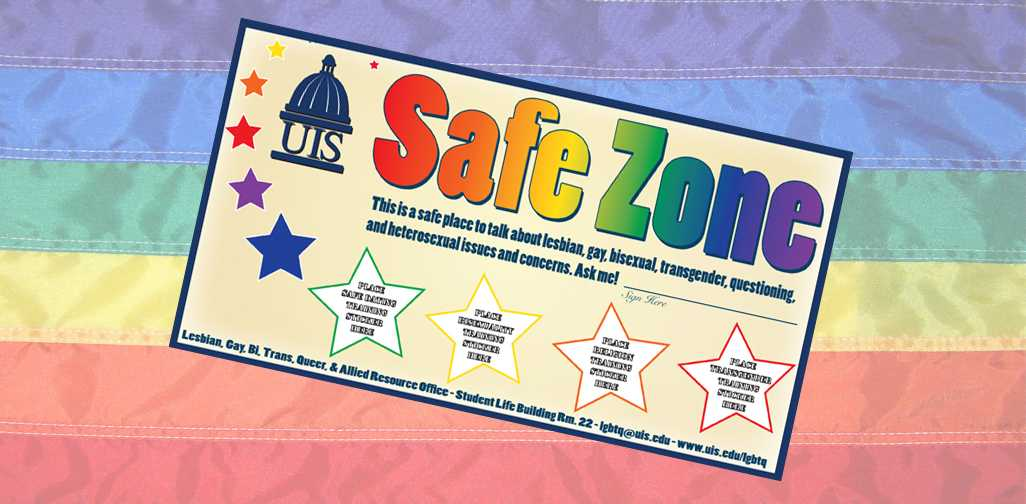New members of Safe Zone will receive this sign to display. Those placing this sign on their doors are showing students where there are safe places to discuss LGBTQA issues.