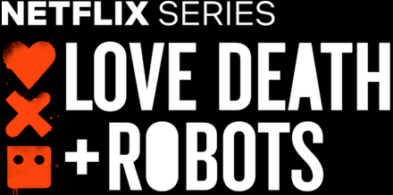 Review: Love, Death and Robots